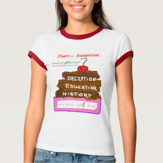 Cheri Suspicion Ladies Shirt