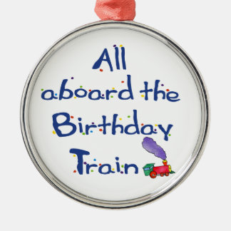 Cherish All Aboard the Birthday Train Metal Ornament