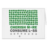 Cherish More Consume Less Greeting Card