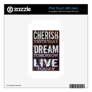 Cherish Yesterday Dream Tomorrow Live Today iPod Touch 4G Decal