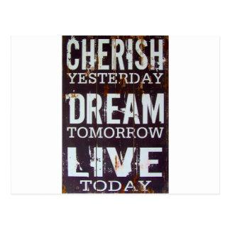 Cherish Yesterday Dream Tomorrow Live Today Postcard