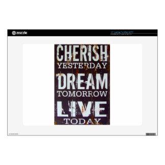 "Cherish Yesterday Dream Tomorrow Live Today Skin For 15"" Laptop"