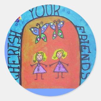 cherish your friends sticker