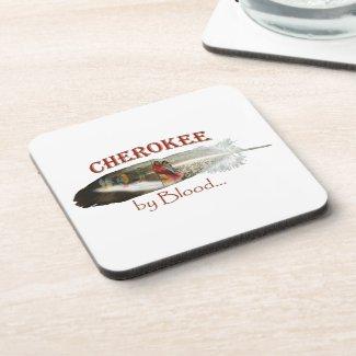 Cherokee by Blood Beverage Coaster