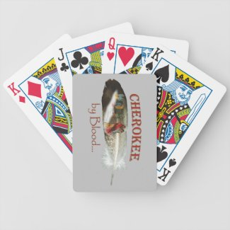Cherokee by Blood Bicycle Playing Cards