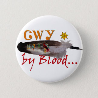 Cherokee by Blood Button