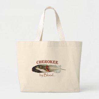 Cherokee by Blood Large Tote Bag