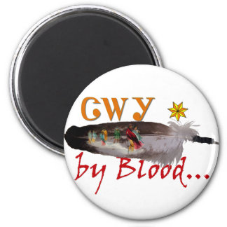 Cherokee by Blood 2 Inch Round Magnet