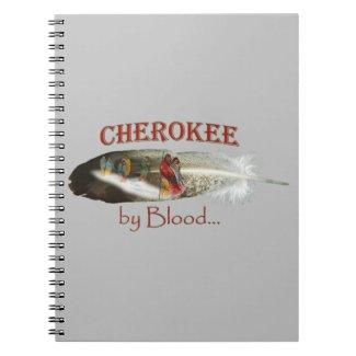 Cherokee by Blood Notebook