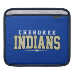 Cherokee High School; Indians Sleeves For iPads