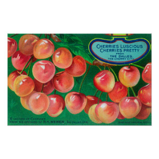 Cherries from the Cherry CityThe Dalles, OR Poster