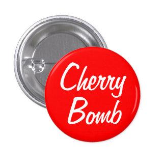 """Cherry Bomb"" 1.25-inch Button"