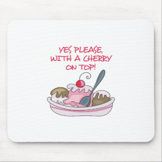 CHERRY ON TOP MOUSE PAD