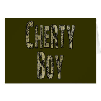 Cherty Boy Card