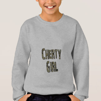 Cherty Girl Sweatshirt