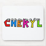 Cheryl Mouse Pad