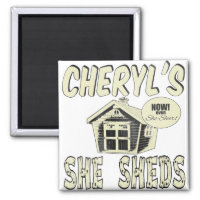 Cheryl's She Sheds Magnet