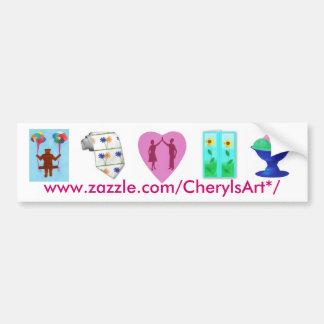 CherylsArt* bumper sticker Car Bumper Sticker