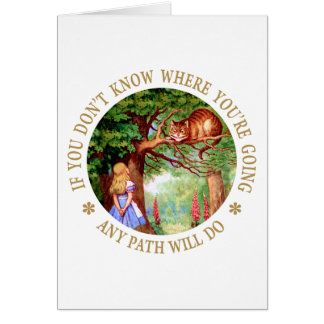 CHESHIRE CAT - ANY PATH WILL DO GREETING CARD