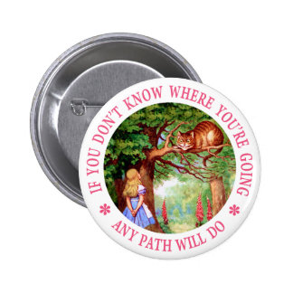 CHESHIRE CAT - ANY PATH WILL DO PINBACK BUTTON