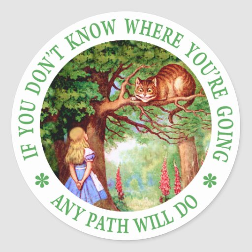 CHESHIRE CAT - ANY PATH WILL DO STICKER