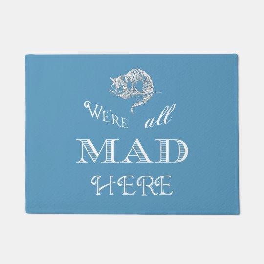 cheshire cat mad alice blue doormat   zazzle