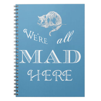 Cheshire Cat Mad Alice Blue Spiral Notebook