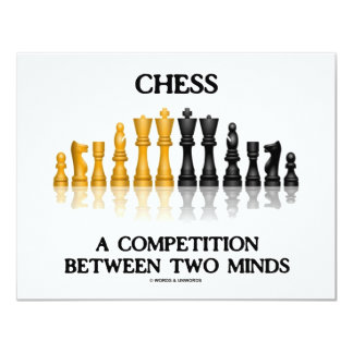 Chess A Competition Between Two Minds (Birthday) 4.25x5.5 Paper Invitation Card