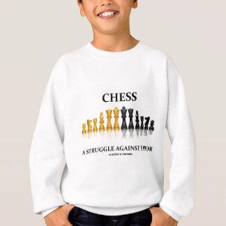 Chess A Struggle Against Error (Reflective Chess) Sweatshirt