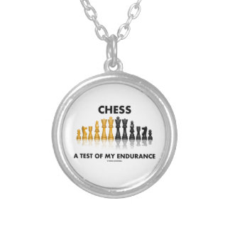 Chess A Test Of My Endurance Reflective Chess Set Silver Plated Necklace