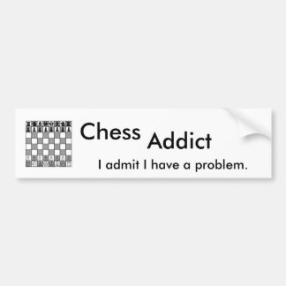 Chess Addict Bumper Sticker