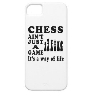 Chess Ain't Just A Game It's A Way Of Life iPhone SE/5/5s Case