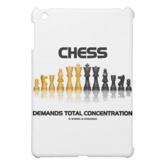 Chess Demands Total Concentration (Chess Set) Case For The iPad Mini