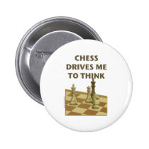 Chess Drives Me Pinback Button