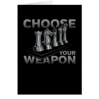 Chess Game Choose Your Weapon Card