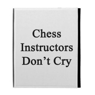 Chess Instructors Don't Cry iPad Folio Cover