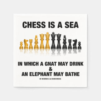 Chess Is A Sea In Which Gnat May Drink Elephant Standard Cocktail Napkin
