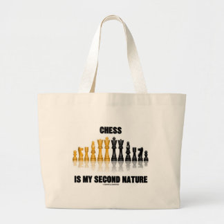 Chess Is My Second Nature (Reflective Chess Set) Large Tote Bag