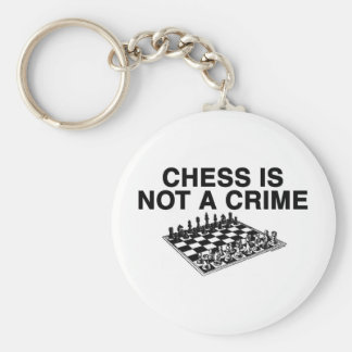 Chess is Not a Crime Keychains