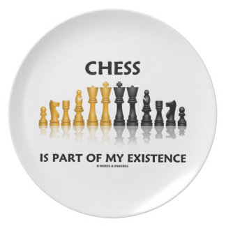 Chess Is Part Of My Existence Reflective Chess Set Plates