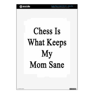 Chess Is What Keeps My Mom Sane Decal For iPad 3
