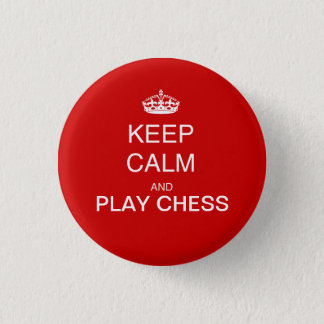 CHESS - keep calm and play chess red Button