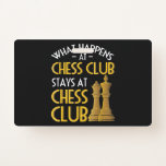 Chess Lover   What Happens At Chess Club Humor Badge