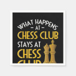 Chess Lover | What Happens At Chess Club Humor Napkins