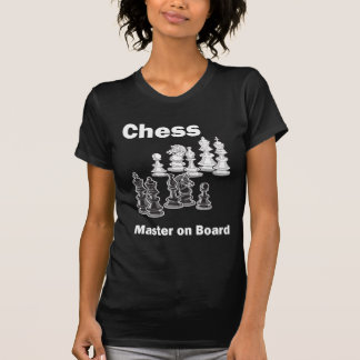 Chess Master On Board T Shirts