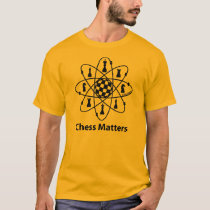 Chess Matters T-Shirt