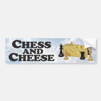 Chess N Cheese - Bumper Sticker