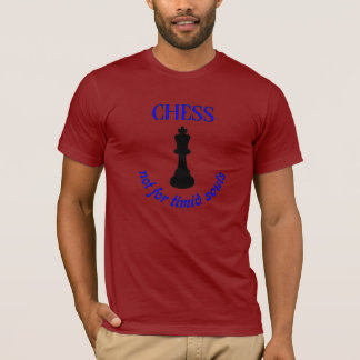 Chess Piece King - Funny Saying - Tee for Men