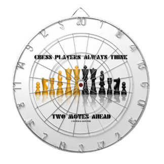 Chess Players Always Think Two Moves Ahead Dart Board