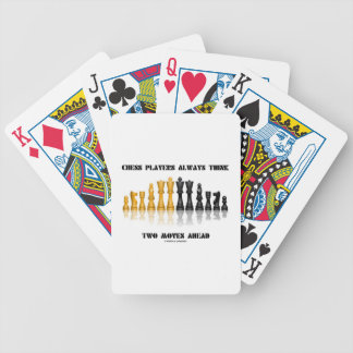 Chess Players Always Think Two Moves Ahead Bicycle Playing Cards